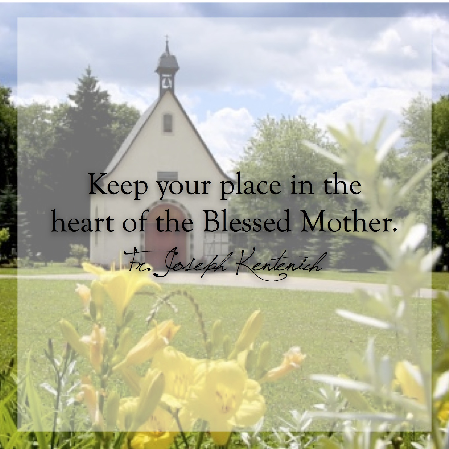 keep-your-place-in-the-heart-of-the-blessed-mother